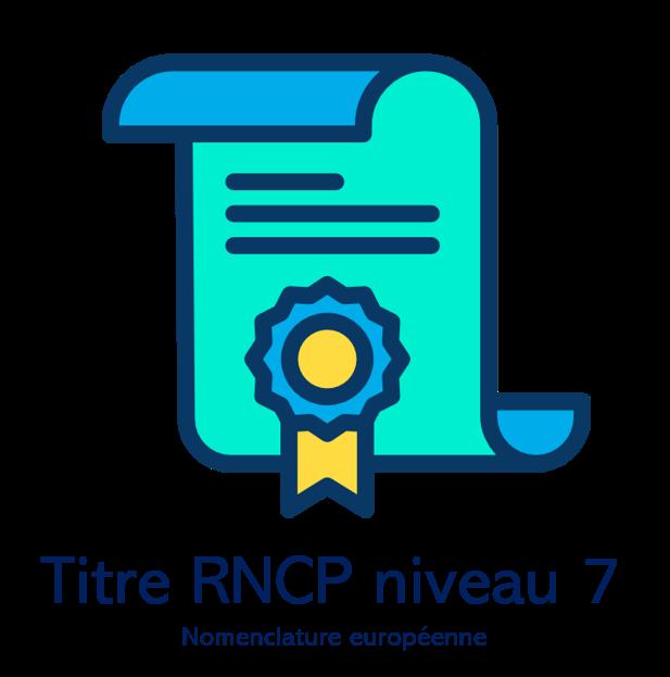 BAC+5 - TITRE RNCP NIVEAU 7
